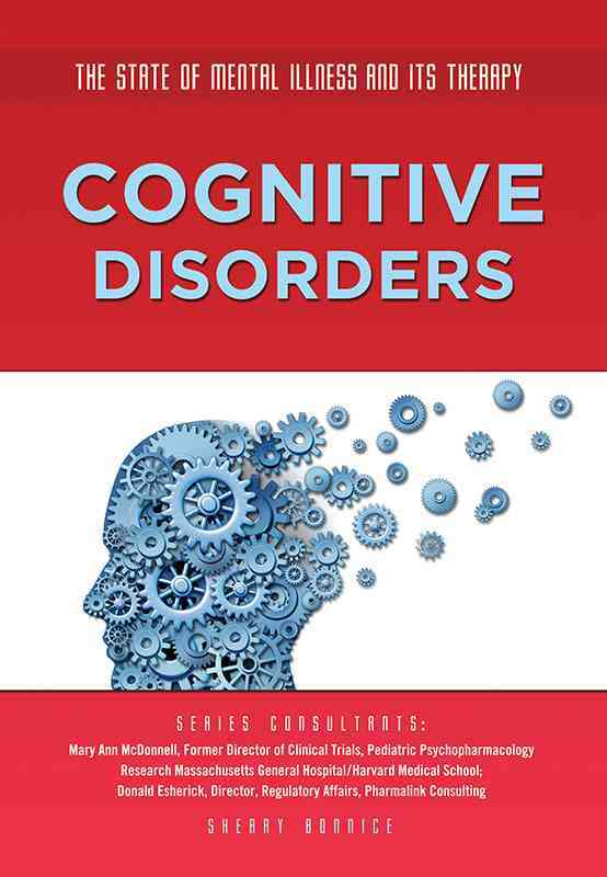 Cognitive Disorders By Bonnice, Sherry/ Hoard, Carolyn